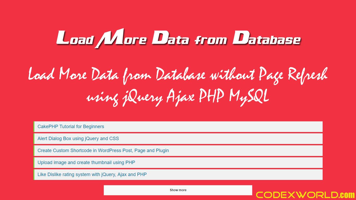 Load more data from database using jquery ajax php mysql codexworld baditri Choice Image