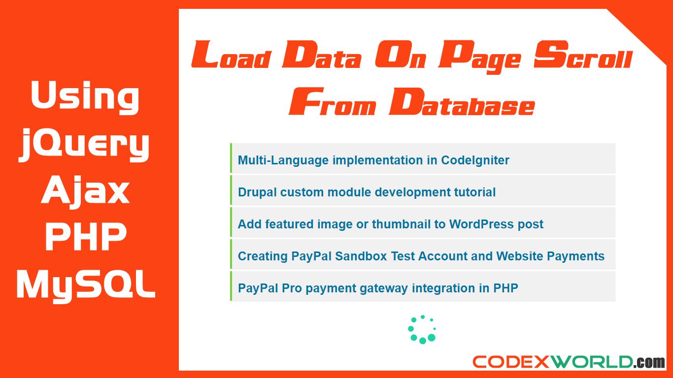 Load data on page scroll from mysql database using jquery ajax php load data on page scroll from mysql database using jquery ajax php codexworld baditri Choice Image
