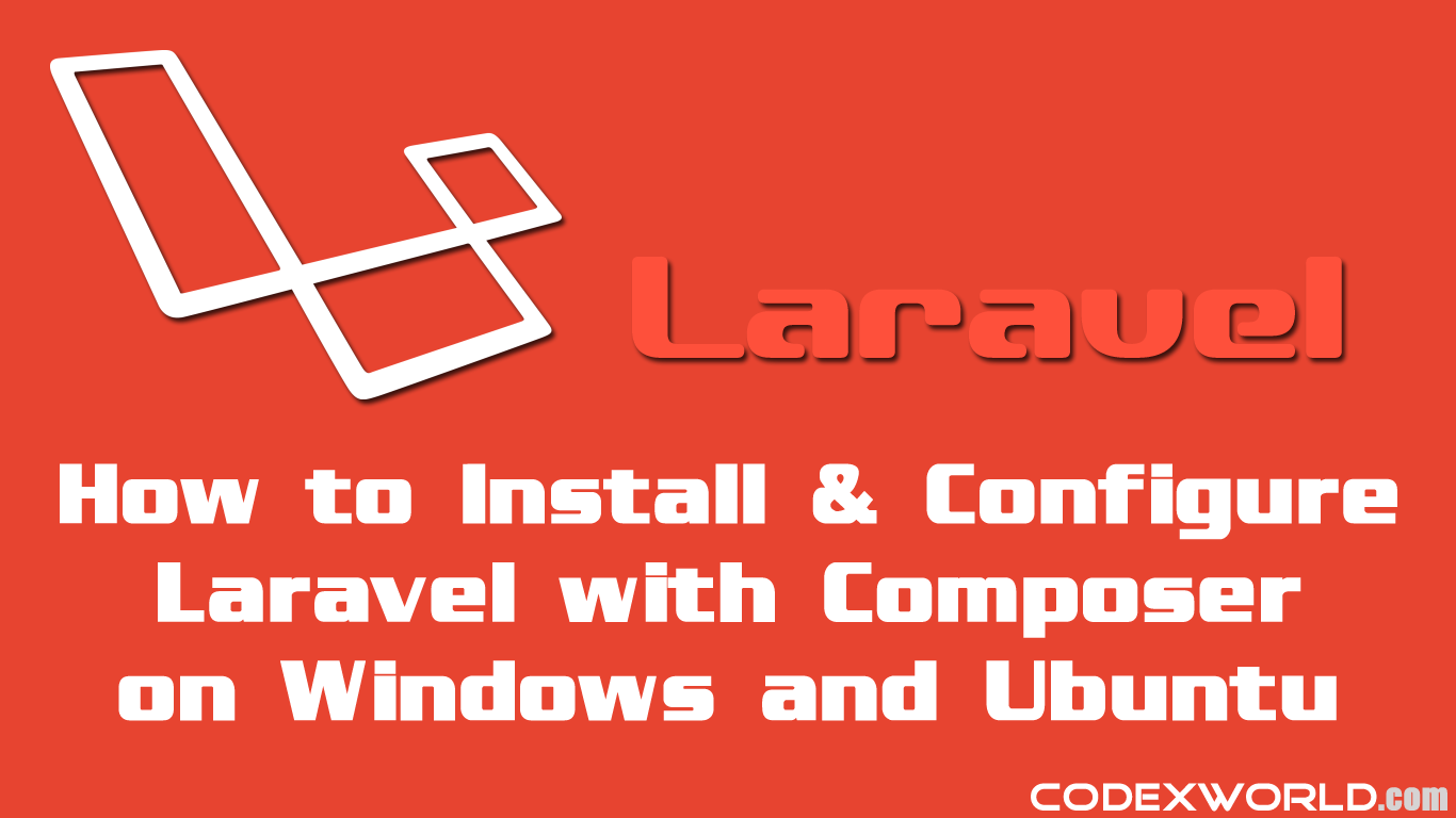 Laravel tutorial for beginners installation configuration laravel tutorial for beginners installation configuration codexworld baditri Gallery